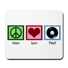 Peace Love Vinyl Mousepad