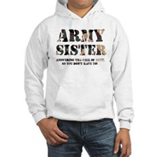 Army Sister Answering the Cal Hoodie