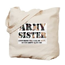 Army Sister Answering the Cal Tote Bag