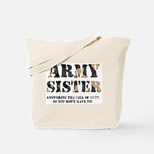 Army Sister Answering the Cal Tote Bag