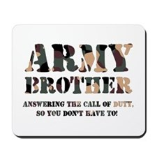 Army Brother Answering the Ca Mousepad