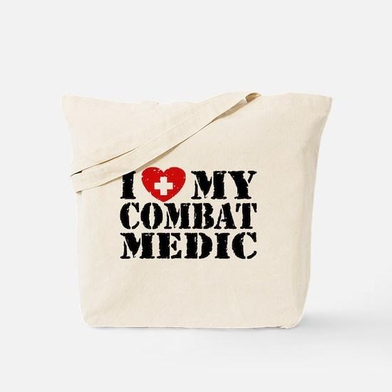 I Love My Combat Medic Tote Bag