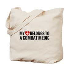 My Heart Belongs To Combat Medic Tote Bag