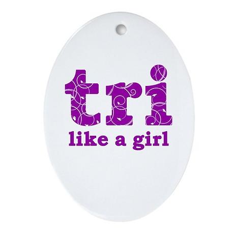 tri like a girl Ornament (Oval)