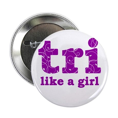 "tri like a girl 2.25"" Button"