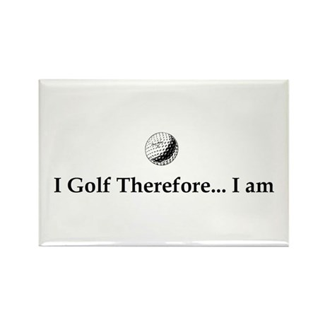 I Golf Therefore I am. Rectangle Magnet (100 pack)