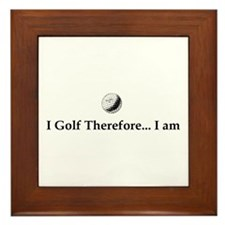 I Golf Therefore I am. Framed Tile