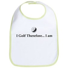 I Golf Therefore I am. Bib