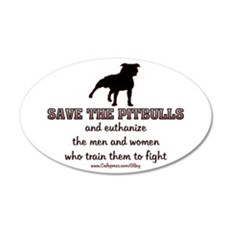 Save The Pit bulls 35x21 Oval Wall Peel