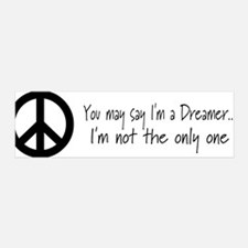 You May Say I'm a Dreamer (Bl 36x11 Wall Peel