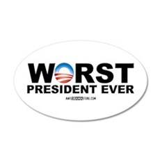 Worst President Ever 20x12 Oval Wall Peel