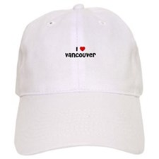 I * Vancouver Baseball Cap