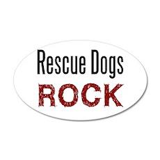Rescue Dogs Rock 35x21 Oval Wall Peel