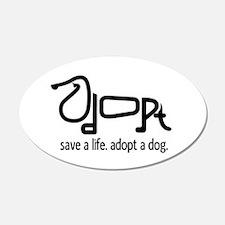 Adopt a Dog 20x12 Oval Wall Peel