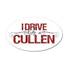 Drive Like a Cullen 20x12 Oval Wall Peel