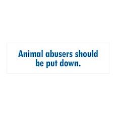Animal Abusers 36x11 Wall Peel