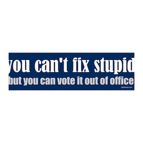 You can't fix stupid 36x11 Wall Peel