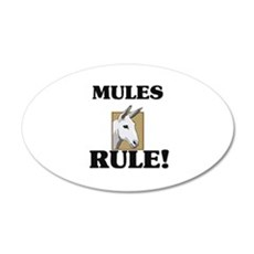 Mules Rule! 20x12 Oval Wall Peel
