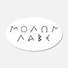 Molon Labe (Script): 20x12 Oval Wall Peel