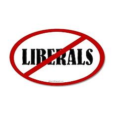 No Liberals 20x12 Oval Wall Peel