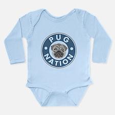 Pug Nation Long Sleeve Infant Bodysuit