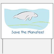 Save the Manatee! Yard Sign