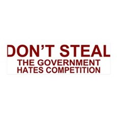 Don't Steal - The Government 36x11 Wall Peel