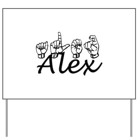 Alex Yard Sign