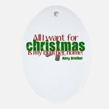 All I want Brother Navy Broth Ornament (Oval)