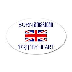 Born American, British by Hea 20x12 Oval Wall Peel