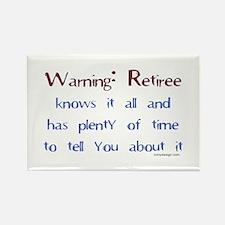Warning: Retiree.. Rectangle Magnet