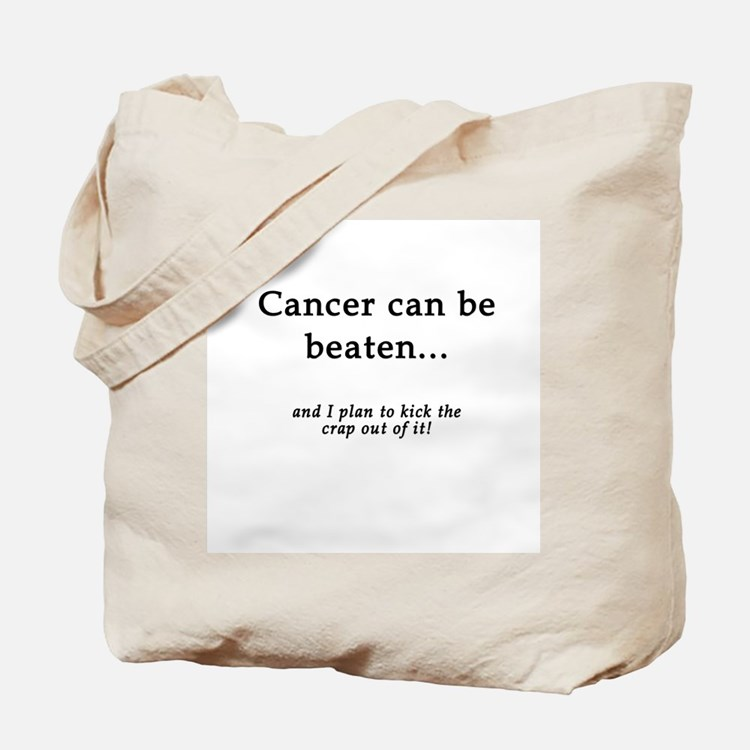 Cancer Can Be Beaten Tote Bag
