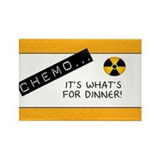 Chemo...It's What's for Dinner Rectangle Magnet