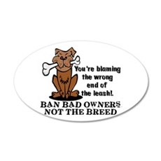 Ban Bad Owners 35x21 Oval Wall Peel