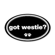 Got Westie? 20x12 Oval Wall Peel