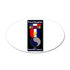Proud Daughter of WWII Veteran 20x12 Oval Wall Pee