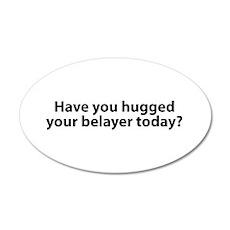Hugged Your Belayer? 20x12 Oval Wall Peel