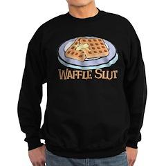 Waffle Slut Sweatshirt