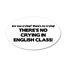 There's No Crying English Class 35x21 Oval Wall Pe