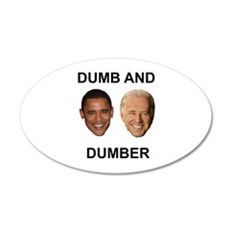 Obama Dumb and Dumber 20x12 Oval Wall Peel