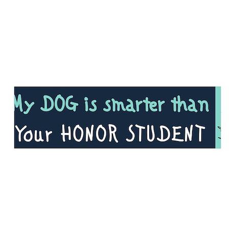 My Dog is Smarter 36x11 Wall Peel (Deep Aqua)