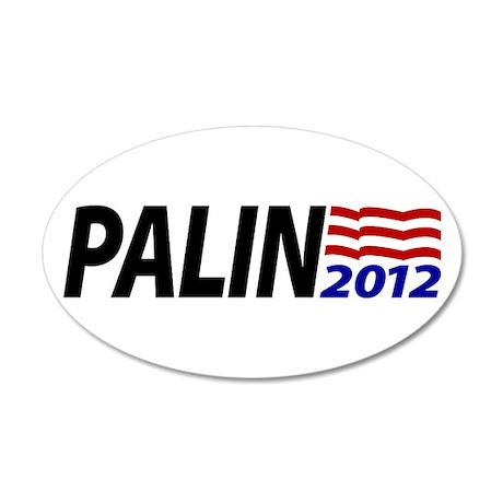 Palin 2012 20x12 Oval Wall Peel