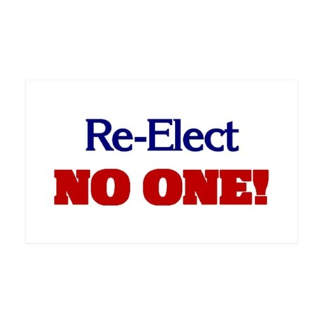 Re-Elect NO ONE! 35x21 Wall Peel