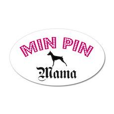 Min Pin Mama 20x12 Oval Wall Peel