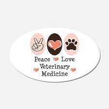 Peace Love Veterinary Medicine 20x12 Oval Wall Pee
