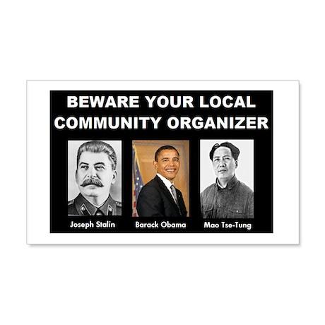 Beware of community organizer 20x12 Wall Peel