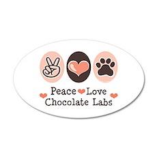 Peace Love Chocolate Lab 20x12 Oval Wall Peel