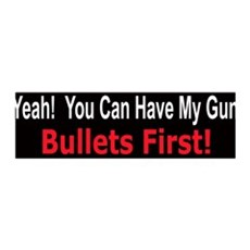 You can have my gun bullets first 36x11 Wall Peel