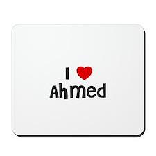 I * Ahmed Mousepad