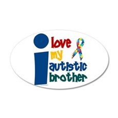 I Love My Autistic Brother 1 20x12 Oval Wall Peel